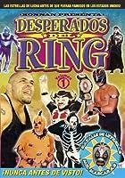 Desperados Del Ring 1 [DVD] [Import]