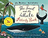 The Snail and the Whale Book and CD Pack (Book & CD)