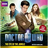 Doctor Who: The Eye Of The Jungle (Dr Who)