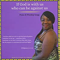 If God Is With Us Who Can Be Against Us