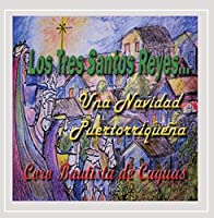 Los Tres Santos Reyes Una Navidad