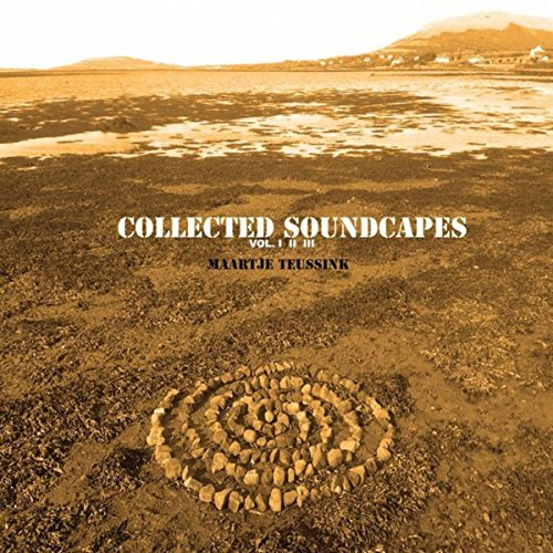 Collected Soundscapes Vol I II III