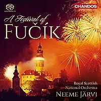 A Festival of Fucik by David Hubbard (2015-10-21)