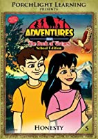 Adventures from the Book of Virtues Volume 5: Honesty (School Edition) [並行輸入品]
