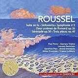 Roussel: Symphonie No. 3, Suite en Fa, Sinfonietta pour cordes (Les indispensables de Diapason)