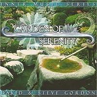 Garden of Serenity by David Gordon (1998-08-24)
