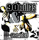 90 Millas & Friends: Remix Album 2007