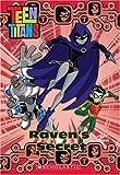Raven's Secret (Teen Titans (Scholastic))