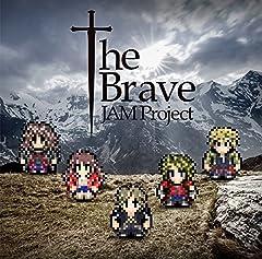 JAM Project「The Brave」のジャケット画像