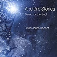 Ancient Stories: Music for the Soul