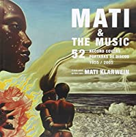 Mati & the Music: 52 Record Covers 1955 - 2005
