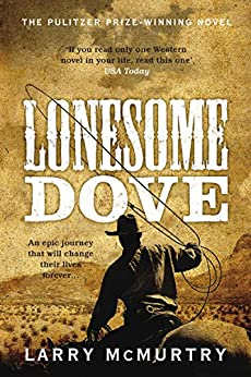 Lonesome Dove: Lonesome Dove 3 by [McMurtry, Larry]