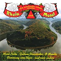 Rhein & Mosel Die Schoens