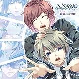 NORN9 ノルン+ノネット ドラマCD ~暗闇の三つ巴劇~