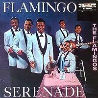 Flamingo Serenade by FLAMINGOS (2014-09-10)