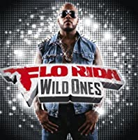 Wild Ones Deluxe Edition by FLO RIDA (2012-11-27)