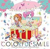 TVアニメ/データカードダス『アイカツ!』3rdシーズン挿入歌ミニアルバム�A「Colorful Smile」