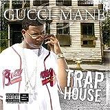Gucci Trap House