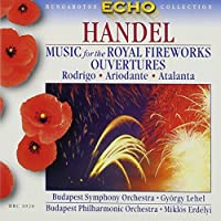 Music for the Royal Fireworks: Overtures