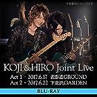 KOJI & HIRO『 KOJI & HIRO Joint Live 〜 Act.1 - 2017.6.17 表参道GROUND / Act.2 - 2017.6.22 下北沢GARDEN』【2枚組Blu-ray】(近日発売 予約可)