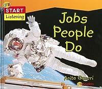 Jobs People Do (Start Listening)