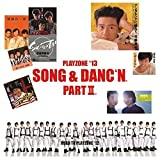 PLAYZONE'13 SONG&DANC'N。PART�V。オリジナル・サウンドトラック