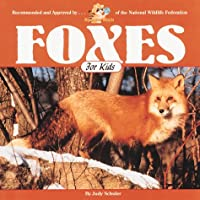 Foxes for Kids (Wildlife for Kids Series)