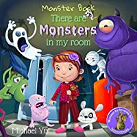 There are Monsters in my Room (Children Bedtime story picture book) (English Edition)
