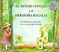 El Senor Conejo Y El Hermoso Regalo/ Mr. Rabbit and the Lovely Present