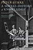 A Social History of Knowledge II: From the Encyclopaedia to Wikipedia: 2