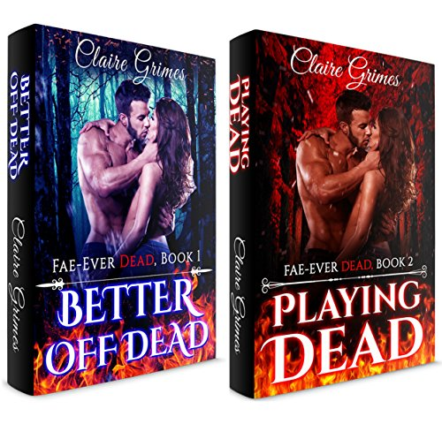 TWO BOOK BUNDLE: Better Off Dead, Book 1 & Playing...