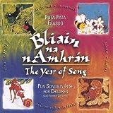 Bliain Na Namhran the Year of Song