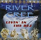 Livin' in the Rez