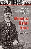 Konya'da Mdafaa-i Hukuk Cemiyeti ve Mmtaz Bahri Koru