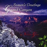 Season's Greetings From the Grand Canyon by Nicholas Gunn