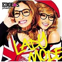 EDGE STYLE PRESENTS レディー・モード
