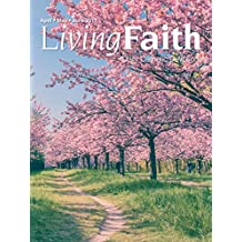 Living Faith - Daily Catholic Devotions, Volume 33 Number 1 - 2017 April, May June