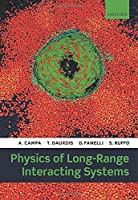 Physics of Long-Range Interacting Systems by A. Campa T. Dauxois D. Fanelli S. Ruffo(2014-10-28)