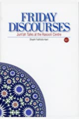 Friday Discourses - Volume 1: Friday Talks at the Rasooli Center Kindle Edition