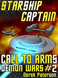 Starship Captain: Call To Arms (The Demon Wars Book 2) (English Edition)