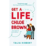 Get A Life, Chloe Brown: the perfect fun and feel good romance