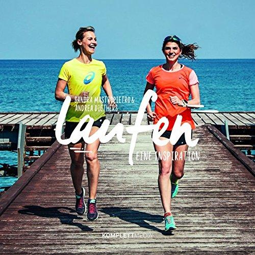 Laufen: Eine Inspiration