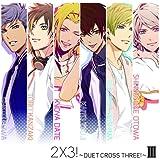 2×3!~DUET CROSS THREE!~III(通常版)