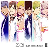 2×3!~DUET CROSS THREE!~III(限定版)
