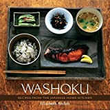 Washoku: Recipes from the Japanese Home Kitchen by Elizabeth Andoh(2005-10-01) 画像