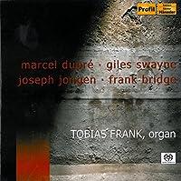 Marcel Dupre / Giles Swayne / Joseph Jongen (Hybr)