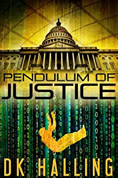 Pendulum of Justice (Hank Rangar Thriller Book 1) by [Halling, DK]