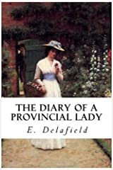The Diary of a Provincial Lady Kindle Edition
