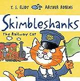 Skimbleshanks: The Railway Cat (Old Possum Picture Books)