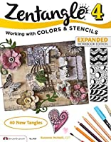 Zentangle 4, Expanded Workbook Edition: Working wirh Colors and Stencils by Suzanne McNeill CZT(2014-12-01)